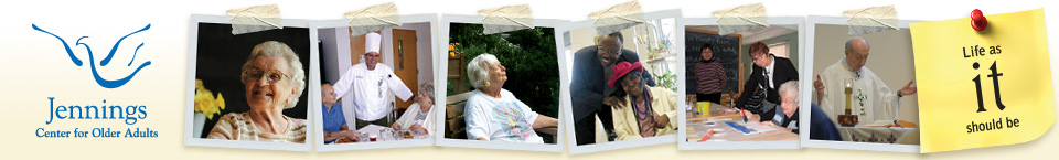 Jennings Center for Older Adults: Life as IT should be